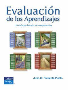 Evaluacion de los aprendizajes un enfoque basado en competencias  Evaluación de los aprendizajes enfoque basado en competencias educacion EVALUACION EDUCATIVA