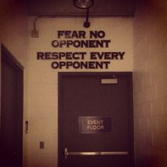 """The last thing the players see before stepping onto the ice: """"fear no opponent, respect every opponent"""" (Step Quotes Boys) Wrestling Quotes, Wrestling Mom, Hockey Quotes, Football Quotes, Volleyball Quotes, Basketball Quotes, Sport Quotes, Golf Quotes, College Wrestling"""