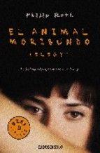el animal moribundo-philip roth-