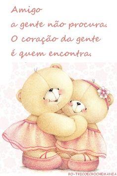 Amigo a gente não procura o coração é quem encontra. Feliz Dia do Amigo