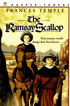 THE RAMSAY SCALLOP by Frances Temple.  An English couple is sent on a post-crusades pilgrimage by way of the Camino de Santiago de Compostela.