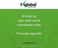 """""""El éxito es caer siete veces y levantarte ocho"""" Proverbio japonés #FrasesMarketing #MarketingRazonable"""