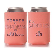 Cheers to Many Years and Cold Beers Wedding Koozies - Personalized Wedding Favors by yourethatgirldesigns on Etsy #weddingkoozies #weddingfavors #rusticwedding