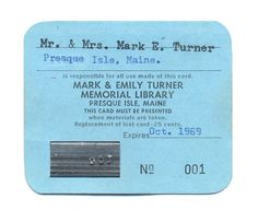 Early library card for Mr. and Mrs. Mark E. Turner at Mark & Emily Turner Memorial Library