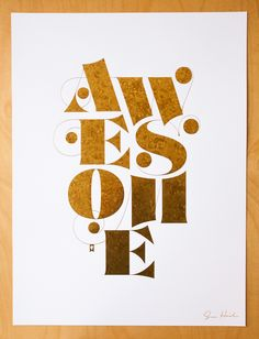 AWESOME poster by @jessicahische . Mottled gold foil printed on a smooth white stock (signed in gold ink)