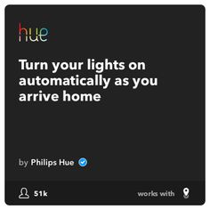 Daily Recommended Recipe on IFTTT: Turn your lights on automatically as you arrive home