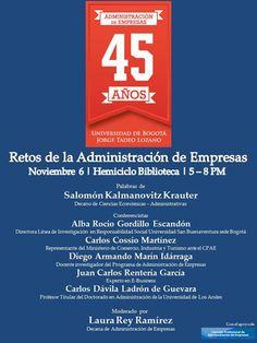 Retos de la Administración de Empresas - 45 años de Administración de Empresas en la Tadeo.