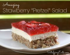 """Amazing Strawberry """"Pretzel"""" Salad - Satisfying Eats (grain-free, low-carb - another way to use my new gelatin! Low Carb Sweets, Low Carb Desserts, Gluten Free Desserts, Healthy Desserts, Just Desserts, Delicious Desserts, Yummy Food, Keto Snacks, Paleo Dessert"""