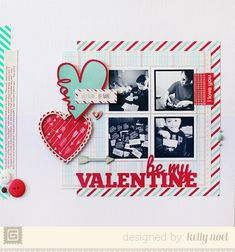 Be My Valentine - Kelly Noel - BasicGrey True Love Collection