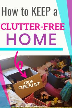 Want to keep a clutter free home? Get realistic decluttering tips to simplify your home with kids! Organizing Your Home, Home Organization, Clutter Free Home, Decluttering, Playroom, Minimalism, Challenges, Cleaning, Tips