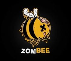 Zombie Bees are no joke.