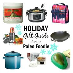 Holiday Gift Guide for The Paleo Foodie - Rubies & Radishes