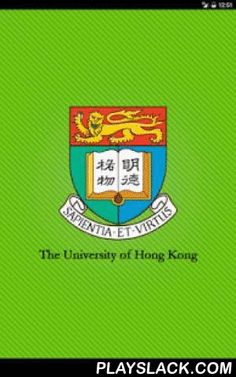The University Of Hong Kong  Android App - playslack.com , Whether you're a student, colleague or visitor, the HKU Mobile App makes it easier than ever to get mobile access to the latest campus information, wherever you are! News – Catch up on all the latest research, innovations and institutional happenings at HKU at a glance. Events – Look up event details of HKU activities, such as exhibitions, conferences, seminars and lectures. Maps – Lost? Find your way around the University with these…