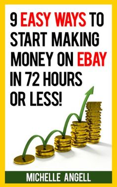 AmazonSmile: 9 Easy Ways to Start Making Money on Ebay in 72 Hours or Less eBook: Michelle Angell: Kindle Store Check out all the best tips and tricks for eBay sellers on ResellingRevealed.com  The best eBay blog on the net for BOLO lists, eBay How-To Guides, and more!