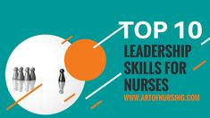 Leadership Skills for Nurses With the ever-changing healthcare environment, today more than ever leadership skills for nurses are important. In order for nursing teams to enjoy both a healthy workplace and positive patient outcomes- it is imperative that nurses are taught leadership strategies. One of the three key components of The Art of Nursing program …