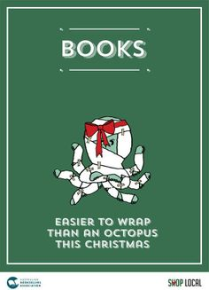 A genius poster from Australia - Books - Easier to wrap than an octopus this Christmas #books