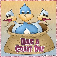 Bird Great Day quote