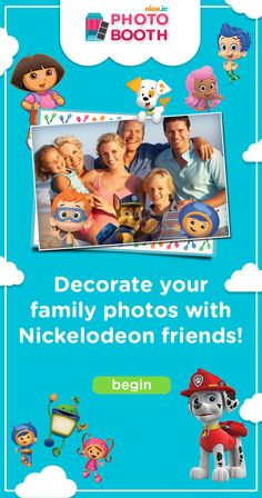 Decorate your family photos online with Dora, Bubble Guppies, Team Umizoomi, Paw Patrol and more with the Nick Jr. Photo Booth!