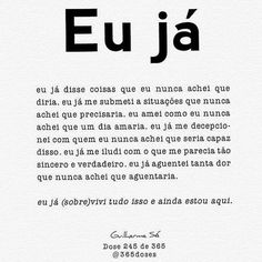 Existem coisas que já mais achávamos que íamos passar ... mais estamos aqui !! Words Quotes, Love Quotes, Inspirational Quotes, Sayings, My Heart Hurts, It Hurts, Cool Phrases, Daily Thoughts, Feeling Lonely