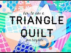 Triangle Quilt Tutorial - Made By Marzipan