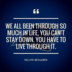 We all been through so much in life you cant stay down. You have to live through it. Kelvin Benjamin, Instagram Quotes, Instagram Posts, Panther Nation, Stay Down, Positive Messages, Powerful Quotes, Real Talk, Encouragement
