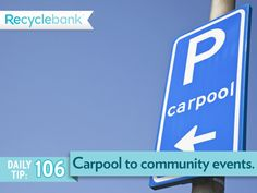 Start carpools for community events.
