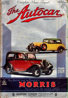 Autocar Magazine Cover.  1938.  Buy British and be proud of it, Morris, the car with the lowest upkeep costs.