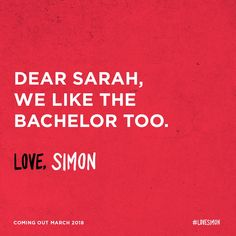 At the Disco. bc The Bachelor is Brendon Urie and Sarah's his wife and Simon's Gay Awakening™️ was because of Brendon NICE ONE Brendon Urie Quotes, Love Simon Movie, Simon Spier, Nick Robinson, Beloved Book, Cover Quotes, Lgbt Love, Great Love Stories, Lost Soul