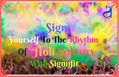 blessed are few to see the colours of holi - enjoy the moment