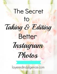 How to Take and Edit Better Instagram Photos: As a blogger or creative entrepreneur, Instagram can act as a major promotional tool to grow your audience and get you brand sponsorships. In this post I��m dishing out all my best ideas and tips on how to take