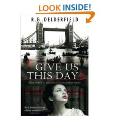 Give Us This Day (God Is an Englishman): R. F. Delderfield: Amazon.com: Kindle Store