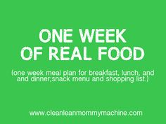 Clean Lean Mommy Machine: Cut the Junk: 1 Week of Meals