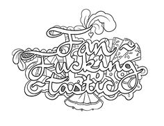 Fan Fucking Tastic -  Coloring Page by Colorful Language © 2015.  Posted with permission, reposting permitted with attribution.  https://www.facebook.com/colorfullanguageart