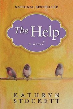 The Help (In my top 5 favorite books of all time)