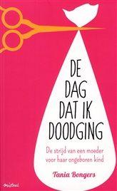 De dag dat ik doodging http://www.bruna.nl/boeken/de-dag-dat-ik-doodging-9789048818877