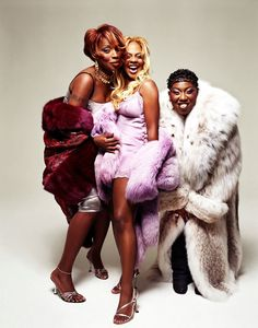 Mary J. Blige, Lil' Kim, and Missy Elliott.