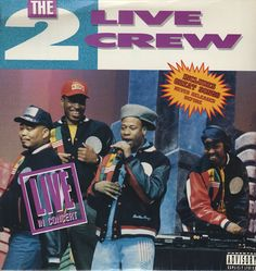 Precision Series 2 Live Crew - Live in Concert Rap City, Hip Hop Classics, Rap Albums, Parental Advisory, Rap Music, Greatest Songs, Album Covers, Cool Things To Buy, Rap