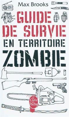 MAX BROOKS - Guide de survie en territoire zombie - Science-fiction & Fantastique - LIVRES - Renaud-Bray.com - Ma librairie coup de coeur