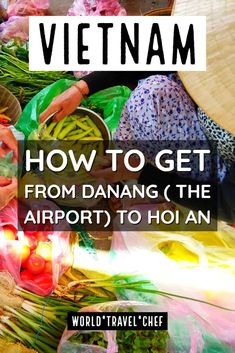 You'll probably need to get from Danang to Hoi An, either from the city, airport or train station. How to get from Danang Airport to Hoi An Vietnam for your Hoi An Vacation. Southeast Asia travel tips from Vietnam Travel, Asia Travel, Travel With Kids, Family Travel, Family Vacations, Ways To Travel, Travel Tips, Holidays Germany, Japanese Travel