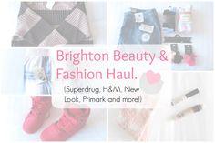 Brighton Beauty & Fashion Haul. - Beauty-Blush