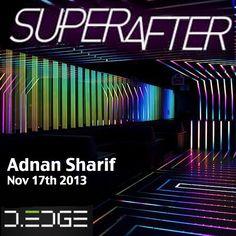 Adnan Sharif - Recorded Live @ SuperAfter  D-Edge Nov 17th 2013 by Adnan Sharif on SoundCloud