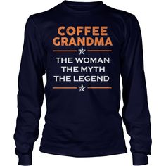 Coffee Grandma The Myth Grandparent's Day #gift #ideas #Popular #Everything #Videos #Shop #Animals #pets #Architecture #Art #Cars #motorcycles #Celebrities #DIY #crafts #Design #Education #Entertainment #Food #drink #Gardening #Geek #Hair #beauty #Health #fitness #History #Holidays #events #Home decor #Humor #Illustrations #posters #Kids #parenting #Men #Outdoors #Photography #Products #Quotes #Science #nature #Sports #Tattoos #Technology #Travel #Weddings #Women