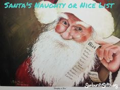 Santa's Naughty or Nice List – Add Names of Family: Give a picture of Santa holding his Naughty or Nice List and write the names of family members on the list. (For fun, the Naughty List can include the in-laws in the family!) Add to the list with each generation and it becomes a family keepsake!