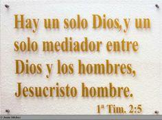 Nadie puede ir al Padre si no es por  medio de Jesucristo.