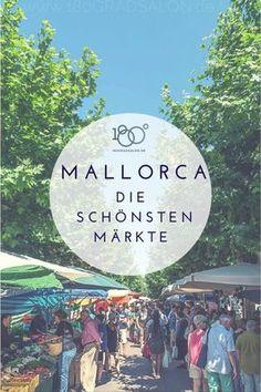 Mallorca Urlaub 2018 und die besten Tipps für Märkte und Besuch auf einem Wochenmarkt.