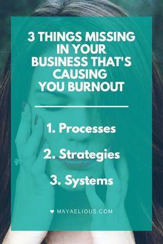 3 things missing in your business thats causing you burnout www.mayaelious.com Confira dicas, táticas e ferramentas para E-mail Marketing no Blog Estratégia Digital aqui em http://www.estrategiadigital.pt/category/e-mail-marketing/