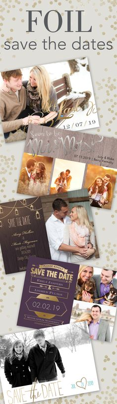 Save the Dates that shine! Foil-Stamped Save the Dates in Gold, Silver & Rose-Gold.