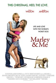Marley and Me - A very cute puppy ^^ Funny Movie if you are a dog lover but sad too