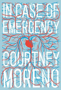 In Case of Emergency by Courtney Moreno | 32 Of The Most Beautiful Book Covers Of 2014