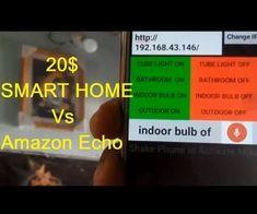 IoT Based 20$ Smart Home Vs Amazon Alexa #smarthomealrxa